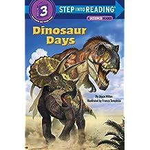 Dinosaur Days (Step into Reading) (English Edition)