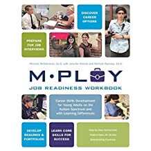 Mploy – A Job Readiness Workbook: Career Skills Development for Young Adults on the Autism Spectrum and with Learning Difficulties (English Edition)