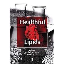 Healthful Lipids (English Edition)