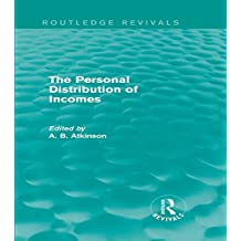 The Personal Distribution of Incomes (Routledge Revivals) (English Edition)