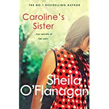 Caroline's Sister: A powerful tale full of secrets, surprises and family ties (English Edition)