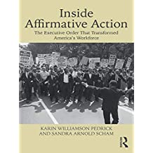 Inside Affirmative Action: The Executive Order That Transformed America's Workforce (English Edition)