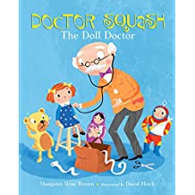 Doctor Squash the Doll Doctor (A Golden Classic) (English Edition)