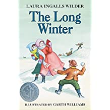 The Long Winter (Little House Book 6) (English Edition)