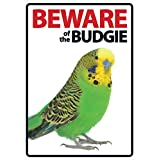 Beware of The Budgie A5 塑料标志