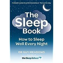 The Sleep Book: How to Sleep Well Every Night (English Edition)