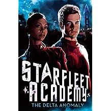 The Delta Anomaly (Star Trek: Starfleet Academy Book 2) (English Edition)