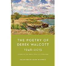 The Poetry of Derek Walcott 1948-2013 (English Edition)