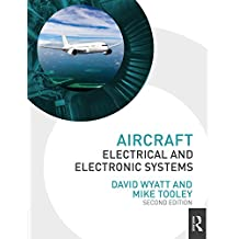 Aircraft Electrical and Electronic Systems, 2nd ed (English Edition)