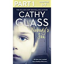 Nobody's Son: Part 1 of 3: All Alex ever wanted was a family of his own (English Edition)