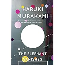 The Elephant Vanishes: Stories (Vintage International) (English Edition)