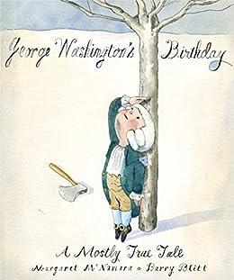 """George Washington's Birthday: A Mostly True Tale (English Edition)"",作者:[McNamara, Margaret]"