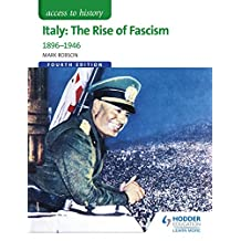 Access to History: Italy: The Rise of Fascism 1896-1946 Fourth Edition (English Edition)