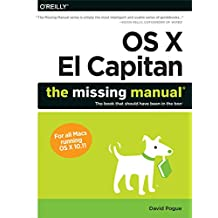 OS X El Capitan: The Missing Manual (English Edition)