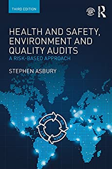 """Health and Safety, Environment and Quality Audits: A Risk-based Approach (English Edition)"",作者:[Asbury, Stephen]"