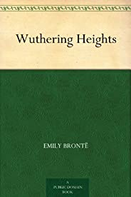Wuthering Heights (呼嘯山莊) (免費公版書) (English Edition)