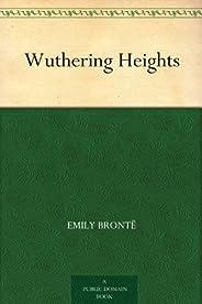 Wuthering Heights (呼嘯山莊) (免費公版書) (English Edition)