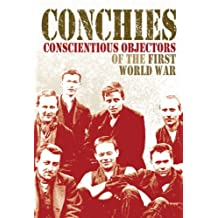 Conchies: Conscientious Objectors of the First World War (One Shot) (English Edition)