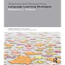 Teaching & Researching: Language Learning Strategies (Applied Linguistics in Action) (English Edition)