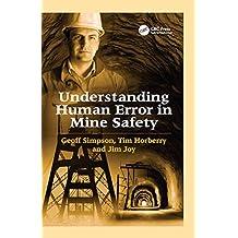Understanding Human Error in Mine Safety (English Edition)