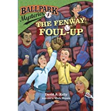 Ballpark Mysteries #1: The Fenway Foul-up (English Edition)