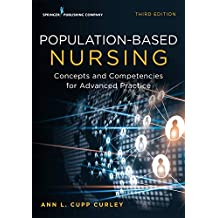 Population-Based Nursing, Third Edition: Concepts and Competencies for Advanced Practice (English Edition)