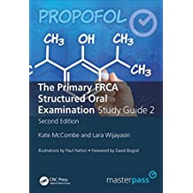 The Primary FRCA Structured Oral Exam Guide 2 (MasterPass) (English Edition)