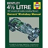 4.5-litre Bentley Owners' Workshop Manual: 1927 Onwards