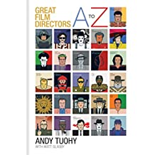 A-Z Great Film Directors (A-Z Great Modern series) (English Edition)