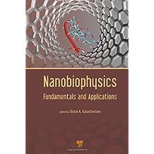 Nanobiophysics: Fundamentals and Applications (English Edition)