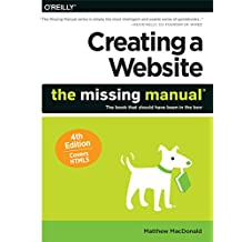 Creating a Website: The Missing Manual (English Edition)