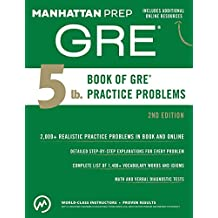 5 lb. Book of GRE Practice Problems (Manhattan Prep 5 lb Series) (English Edition)