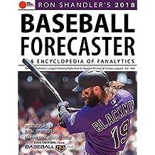 Ron Shandler's 2018 Baseball Forecaster: & Encyclopedia of Fanalytics: & Encyclopedia of Fanalytics (English Edition)