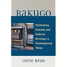 Rakugo: Performing Comedy and Cultural Heritage in Contemporary Tokyo (English Edition)