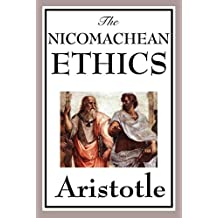 The Nicomachean Ethics (English Edition)