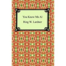 You Know Me Al (A Busher's Letters) (English Edition)