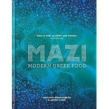 MAZI: Modern Greek Food (English Edition)