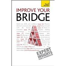Improve Your Bridge: Teach Yourself (English Edition)