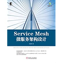 Service Mesh微服务架构设计 (架构师书库)