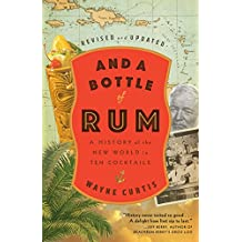 And a Bottle of Rum, Revised and Updated: A History of the New World in Ten Cocktails (English Edition)