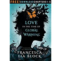 Love in the Time of Global Warming: Chapters 1-5 (English Edition)