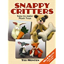 Snappy Critters: Easy-to-Make Plush Toys (Dover Needlework) (English Edition)