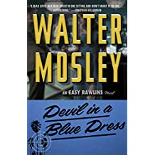 Devil in a Blue Dress: An Easy Rawlins Novel (English Edition)