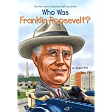 Who Was Franklin Roosevelt? (Who Was?) (English Edition)