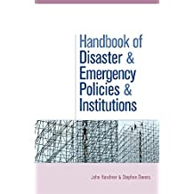The Handbook of Disaster and Emergency Policies and Institutions (English Edition)