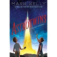 Astrotwins -- Project Blastoff (English Edition)