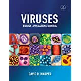 Viruses: Biology, Applications, and Control (English Edition)