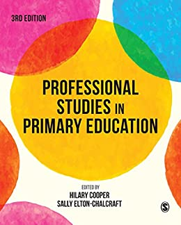"""""""Professional Studies in Primary Education (English Edition)"""",作者:[Cooper, Hilary, Elton-Chalcraft, Sally]"""