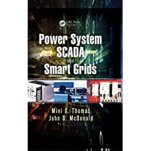 Power System SCADA and Smart Grids (English Edition)