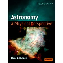 Astronomy: A Physical Perspective (English Edition)